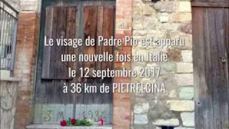 Le visage de Padre Pio est apparu à nouveau en Italie le 12 septembre 2017
