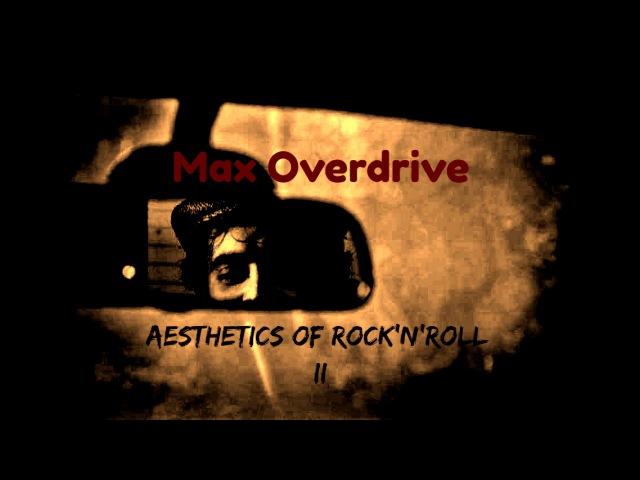 Max Overdrive - Aesthetics of rock'n'roll II (full instrumental album)