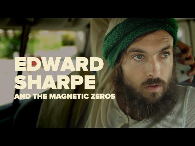 Edward Sharpe The Magnetic Zeros -