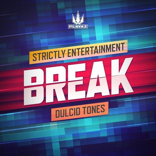 Break альбом Strictly Entertainment / Dulcid Tones