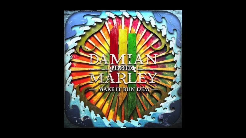 Skrillex Damian Jr Gong Marley - Make It Bun Dem