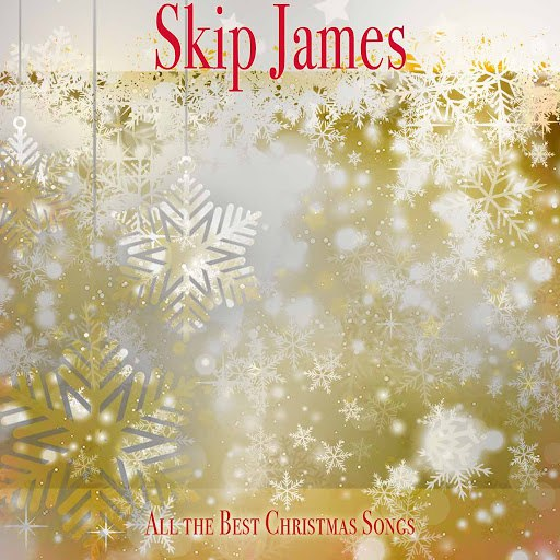 Skip James альбом All the Best Christmas Songs