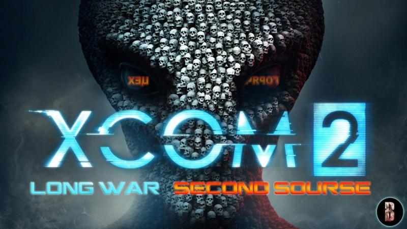XCOM 2 Long War создаем персов для будущего трая