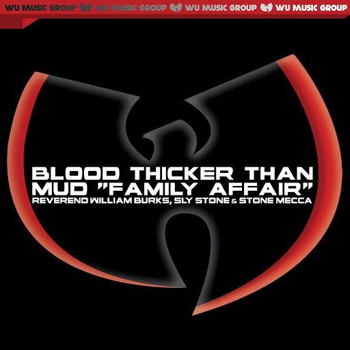 "RZA альбом Blood Thicker Than Mud ""Family Affair"""