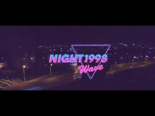 NIGHT1998 / VHS / RETROWAVE / SYNTHWAVE