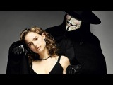 V значит Вендетта (V for Vendetta, 2006) - трейлер на русском языке