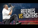 Referees vs Fighters in MMA Boxing