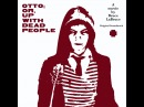 Various Artists - Otto Or, Up With Dead People (Crippled Dick Hot Wax) [Full Album]