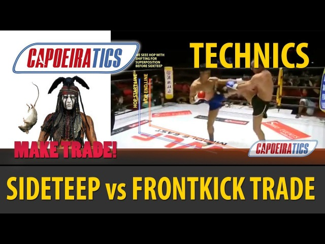 SIDE TEEP (CHAPA) vs FRONT KICK (BENCO) TRADE