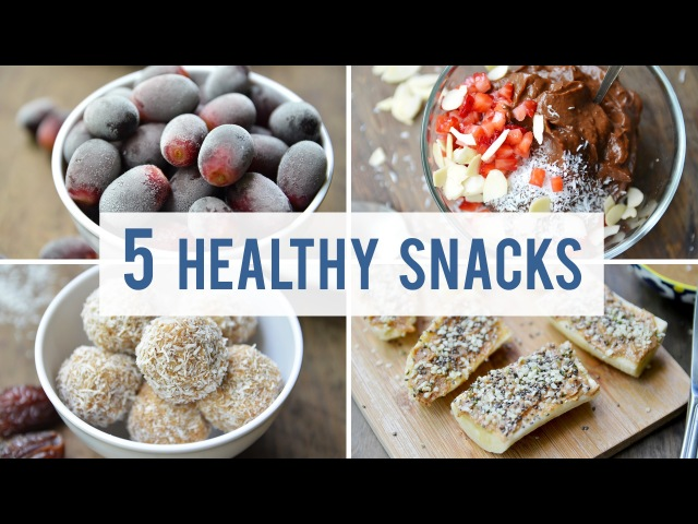 5 EASY HEALTHY SNACKS | Satisfy Your Sweet Tooth