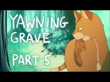 Yawning Grave Part 5+Process! Warriors