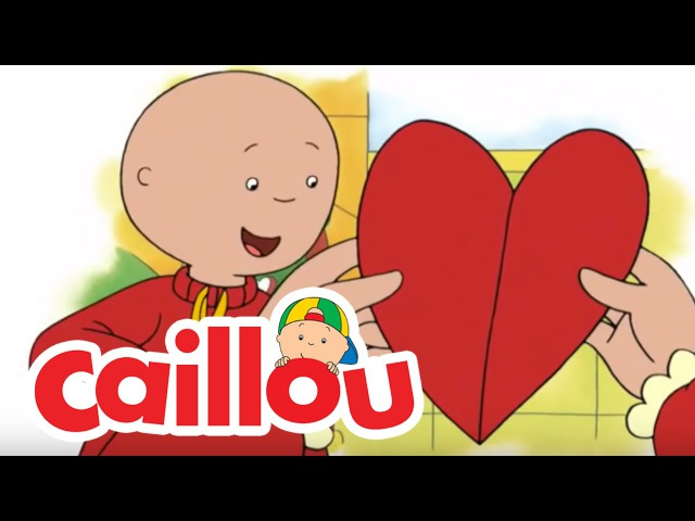 Caillou: Valentine's Special ♥ | Cartoon for Kids
