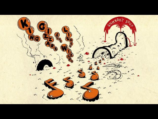 King Gizzard The Lizard Wizard - Gumboot Soup (Full Album)