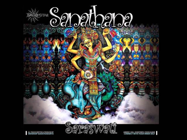 Sanathana - Saraswati [Full Album]