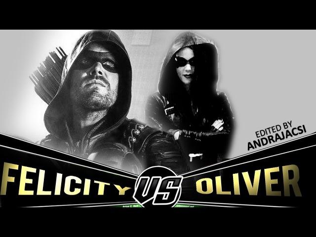 Oliver vs. Felicity - Vigilante lovers (AU)