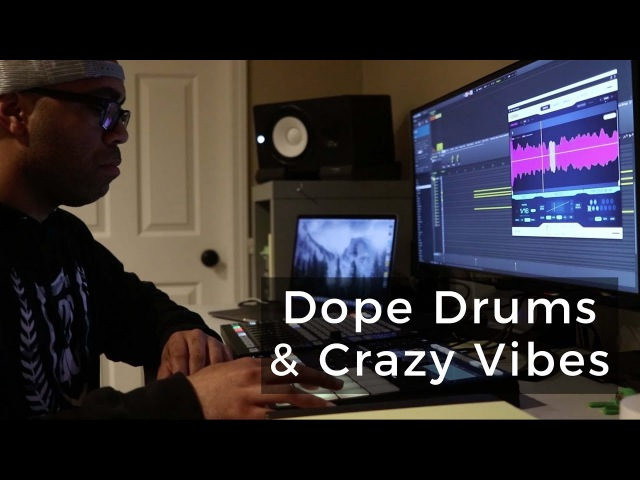 Beat Making Dope Drums Native Instruments Plugins = VIBES