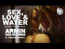 Armin Van Buuren Ft. Conrad Sewell - Sex, Love Wate