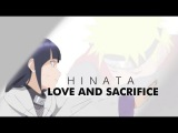 NARUTO [ASMV] - Hinata love and sacrifice .