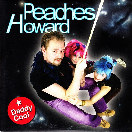 Peaches альбом Daddy Cool (feat. Howard)