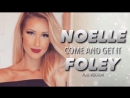 Noelle_Foley_-_Come_and_Get_It__Full_VersionOfficial_1st_Theme__MosCatalogue
