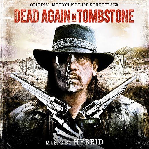 Hybrid альбом Dead Again in Tombstone (Original Motion Picture Soundtrack)