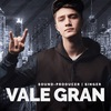 Vale Gran | House | Pop | Trap | Hip-Hop