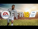 FIFA 18 - Трейлер (2017)