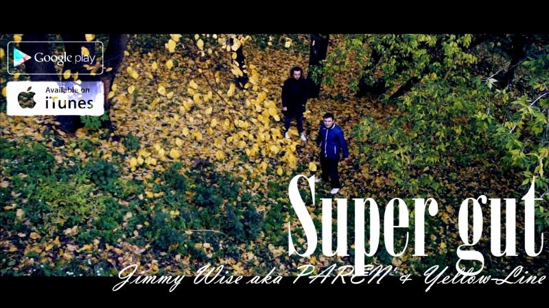 Jimmy Wise aka PAREN Yellow-Line - Super gut (Teaser NEW)(2017)