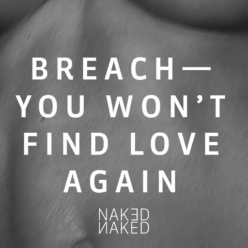 Breach альбом You Won't Find Love Again