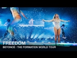 Beyoncé-Freedom (Live at The Formation World Tour)