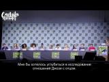 22 июля \ Панель конвенции «Comic-Con». Часть 2; [Rus Sub]