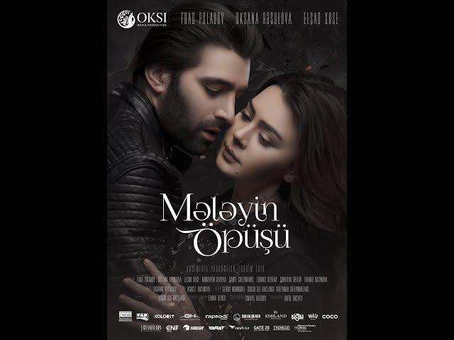 Mələyin Öpüşü [The kiss of angel] official trailer 2017 HD