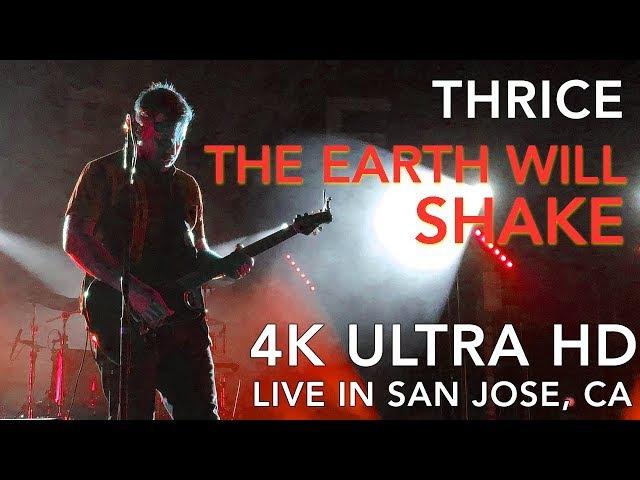 Thrice - The Earth Will Shake (Fall Tour w/Circa Survive | Ultra HD 4K)