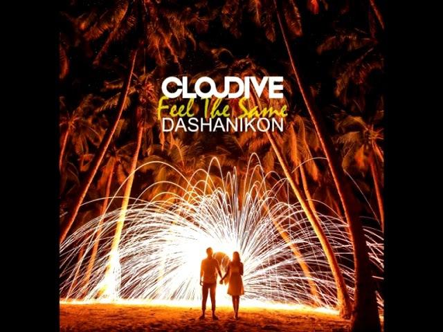 Cloudive DASHANIKON Feel The Same