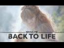 ►Bring Me Back to Life [Danov Art.]