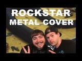 DADDY ROCK - Rockstar (Post Malone Cover) - METALCOREMETAL COVER