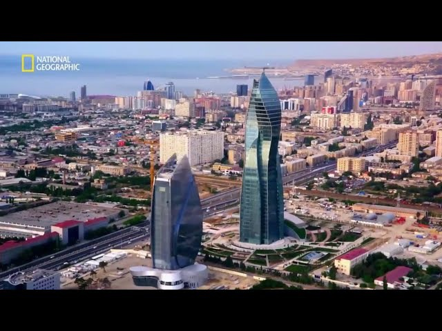 Неизведанные города мира - Baku | National Geographic - Hidden Cities Revealed: Baku