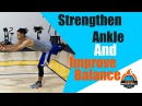 Preventing Ankle injury and Improve your Balance for Basketball