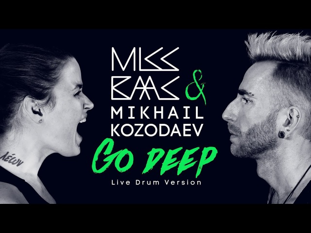 MISS BAAS MIKHAIL KOZODAEV Go Deep Live Drum Version