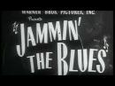 Jammin´ The Blues (1944)