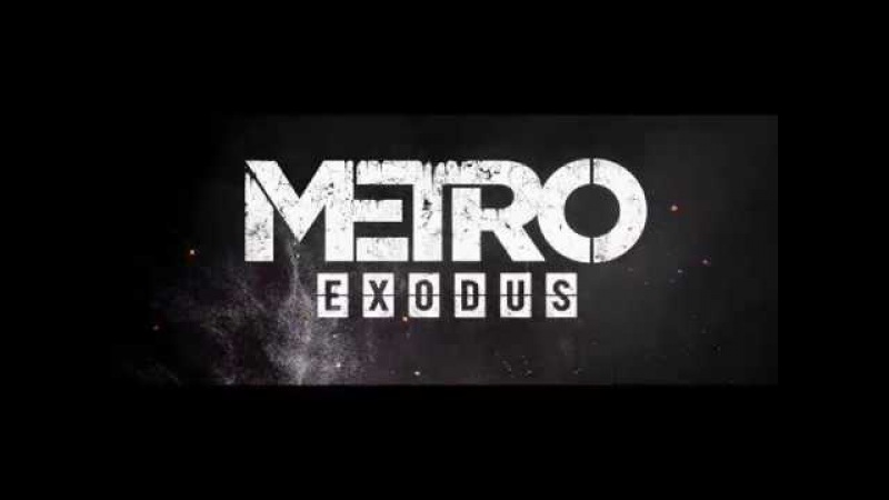 Metro Exodus — Deadwood trailer (edit by xead0z)
