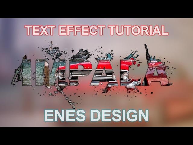 Yazı içine Resim Eklemek | Adobe Photoshop Cs6