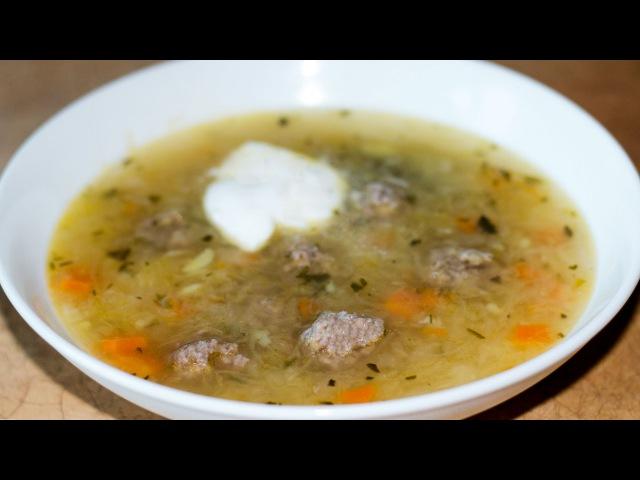 Щи из квашеной капусты с фрикадельками   Sauerkraut Soup with Meatballs (Shchi)