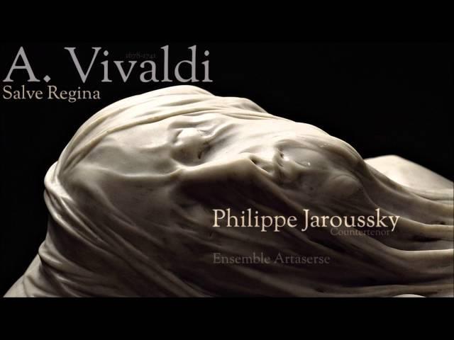 Salve Regina RV 618 Philippe Jaroussky (countertenor)