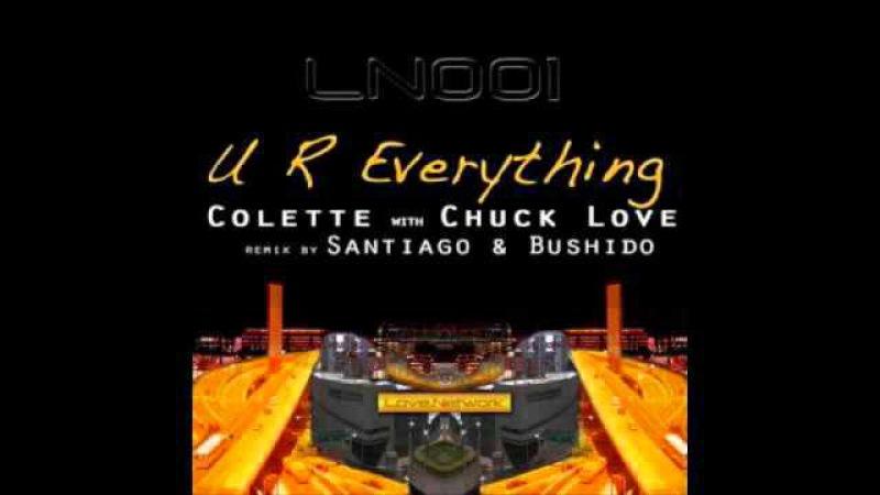 UR everything - Chuck Love ft. Colette (SB Rubdown)