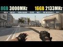 8GB RAM 3000MHz vs. 16GB RAM 2133MHz (Test in 7 Games)