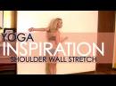 Yoga Shoulder Wall Stretch with Kino