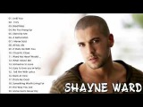 Shayne Ward- The Best songs 2017