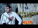★ Ramil Sedali ★ - ▶️ Gece Lezet Eliyir ◀️   KLIP   © 2017   █▬█ █ ▀█▀