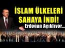 Erdoğan İslam Ülkeleri ile Meydan Okudu! Kudüs Kararını Verdiler!